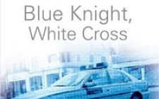 Blue Knight, White Cross