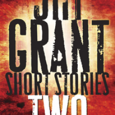 NEW – 2nd Jim Grant Short Stories